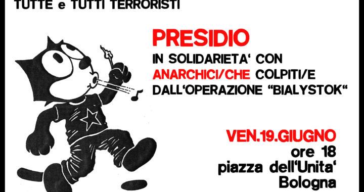 """Bologna: Venerdì 18 presidio in solidarietà con gli arrestati-e Op.""""Bialystok"""""""